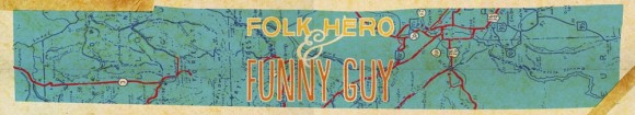 folk hero and funny guy logo