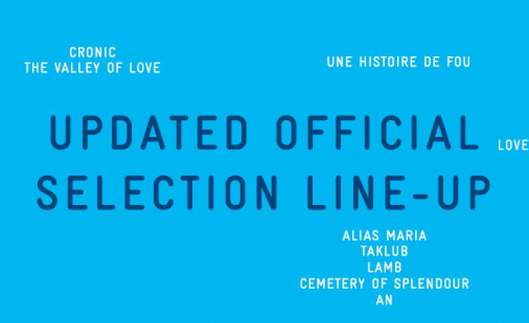 Cannes Updated Official Selection Line-Up