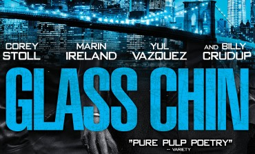 Movie Review - 'Glass Chin'