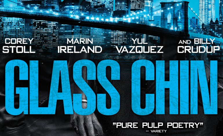 Movie Review – 'Glass Chin'