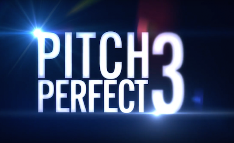 Get Ready Pitches! New PITCH PERFECT 3 Trailer Arrives